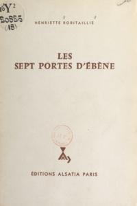 Henriette Robitaillie et Michel Gourlier - Les sept portes d'ébène.