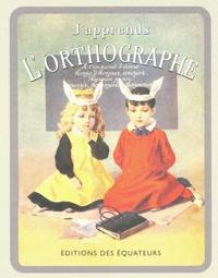 Japprends lOrthographe - LOrthographe de lAvenir.pdf