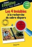 Henriette Wich - Les 4 Invisibles à la recherche du sabre disparu - CE2 et CM1.