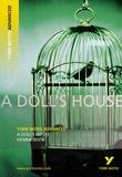 Henrik Ibsen - A Doll's House: York Notes Advanced.