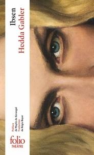 Henrik Ibsen - Hedda Gabler.