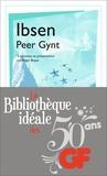 Henrik Ibsen - La bibliothèque idéale des 50 ans GF Tome 34 : Peer Gynt.