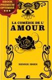Henrik Ibsen - La Comédie de l'Amour.