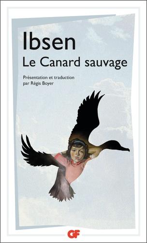 Henrik Ibsen - Le canard sauvage.