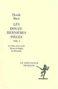 Henrik Ibsen - Les douze dernières pièces / Henrik Ibsen Tome 4 - Le petit Eyolf. John Gabriel Borkman. Quand nous nous réveillerons d'entre les morts.