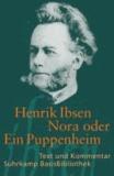 Henrik Ibsen - Nora oder Ein Puppenheim - Schauspiel in drei Akten.
