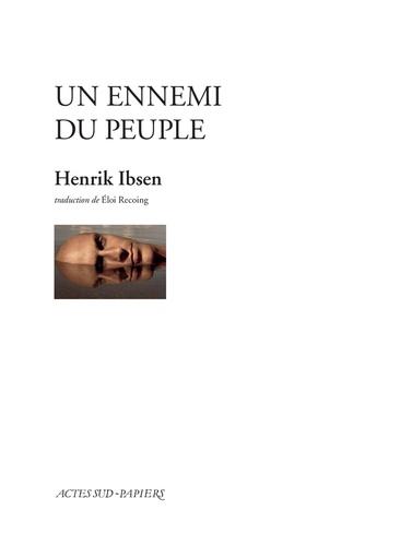 Henrik Ibsen - Un ennemi du peuple.