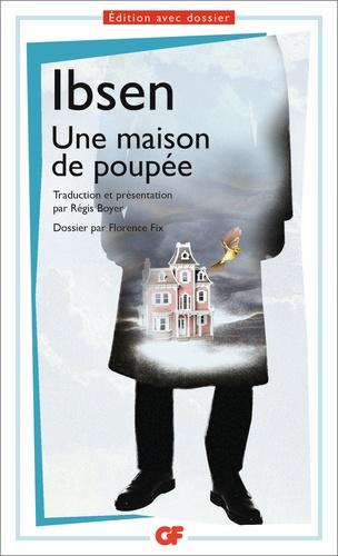 Henrik Ibsen - Une maison de poupée - Prépas scientifiques.