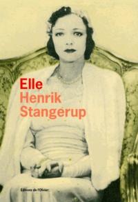 Henrik Stangerup - Elle - Scènes autour d'une mère.