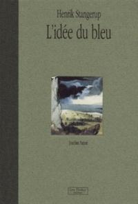 Henrik Stangerup - L'idée du bleu. - Joachim Patinir.