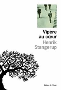 Henrik Stangerup - Vipère au coeur.