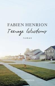 Henrion - Teenage Lobotomy.