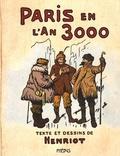 Henriot - Paris en l'an 3000.