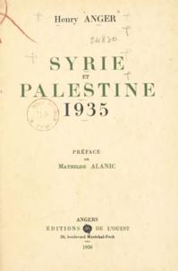Henry Anger et Mathilde Alanic - Syrie et Palestine - 1935.