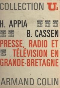 Henry Appia et Bernard Cassen - Presse, radio et télévision en Grande-Bretagne.