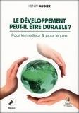 Henry Augier - Le développement peut-il être durable ? - Pour le meilleur et pour le pire.