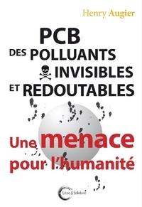 Alixetmika.fr PCB, des polluants invisibles et redoutables - Une menace pour l'humanité Image