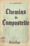 Henry Aurenche - Chemins de Compostelle.
