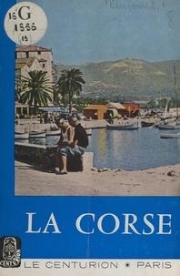 Henry Aurenche et  Collectif - La Corse.