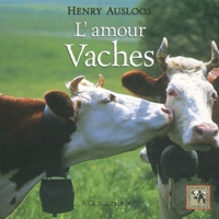 Henry Ausloos - Amour Vaches.