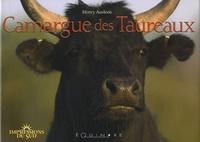 Henry Ausloos - Camargue des Taureaux.
