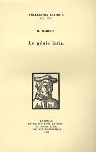 Henry Bardon - Le génie latin.
