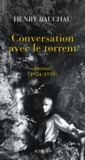 Henry Bauchau - Conversation avec le torrent - Journal (1954-1959).