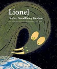 Accentsonline.fr Lionel - L'enfant bleu d'Henry Bauchau Image