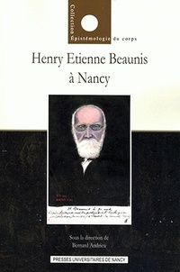 Henry Beaunis - Henry Beaunis : de Nancy à Paris (1872-1894).