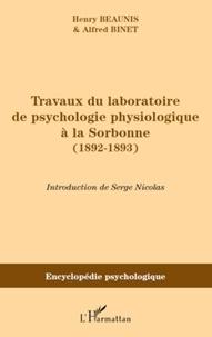 Henry Beaunis - Travaux du laboratoire de psychologie physiologique à la Sorbonne (1892-1893).