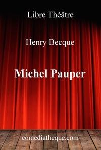 Henry Becque - Michel Pauper.