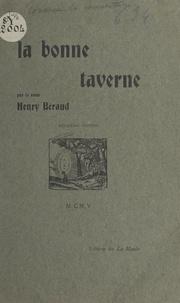 Henry Béraud - La bonne taverne - Mythistoire du Vieux Lyon.