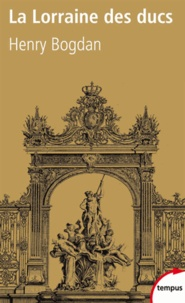 Galabria.be La Lorraine des ducs - Sept siècles d'histoire Image