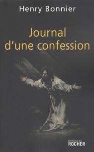Henry Bonnier - Journal d'une confession.