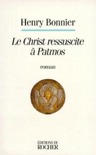 Henry Bonnier - Le Christ ressuscite à Patmos.