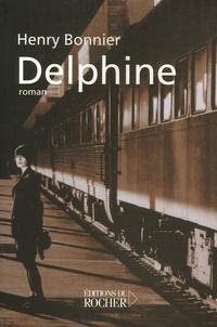 Henry Bonnier - Le Cycle de Vilmont Tome 1 : Delphine.