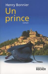 Henry Bonnier - Le Cycle de Vilmont Tome 3 : Un prince.
