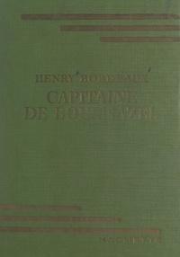 Henry Bordeaux et J.-P. Ariel - Capitaine de Bournazel.