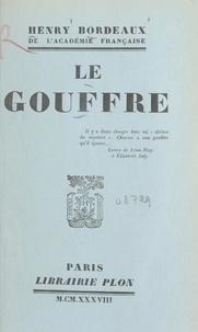 Henry Bordeaux - Le gouffre.
