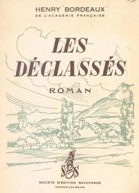 Henry Bordeaux et Henri Meylan - Les déclassés - Avec les dessins originaux du maître illustrateur et peintre suisse Henri Meylan.