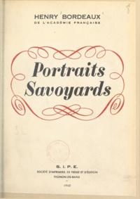 Henry Bordeaux et R. Michaud - Portraits savoyards.