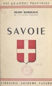 Henry Bordeaux - Savoie.