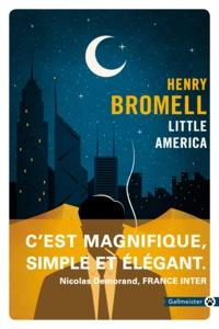 Henry Bromell - Little America.