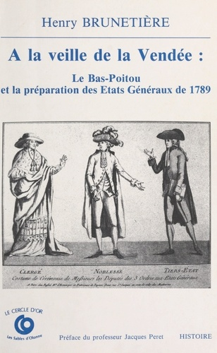 À la veille de la Vendée, le Bas-Poitou et la préparation des États généraux de 1789