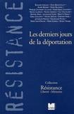 Henry Bulawko et Edouard Axelrad - Les derniers jours de la déportation.