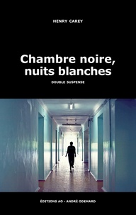 Henry Carey - Chambre noire, nuits blanches.