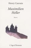 Henry Cauvain - Maximilien Heller.