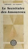 Henry Certigny et Guy de Wargny - Le secrétaire des amoureux.