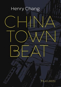 Henry Chang - Chinatown beat.