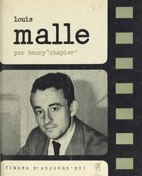 Henry Chapier et Louis Malle - Louis Malle.